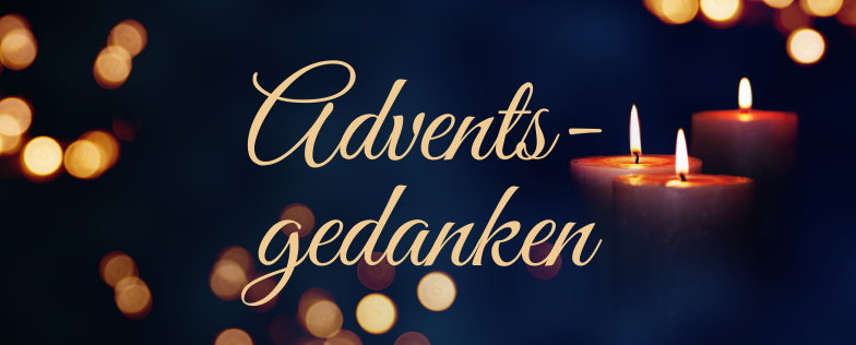 Adventsgedanken