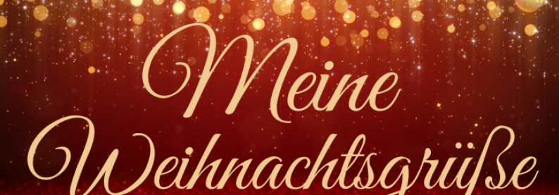 Meine Weihnachtsgrüße für Dich