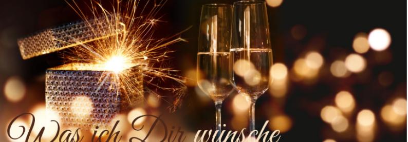 Was ich Dir wünsche fürs neue Jahr